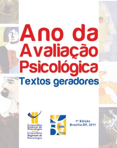 Ano da Avaliação Psicológica, Textos Geradores - 2011