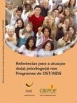Referências Técnicas para a prática do(a) psicólogo(a) nos programas de DST e AIDS