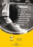 Serviço de Proteção Social a Crianças e Adolescentes Vítimas de Violência, Abuso e Exploração